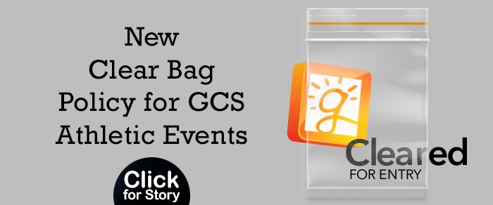 GCS Announces Clear Bag Policy for Athletic Events