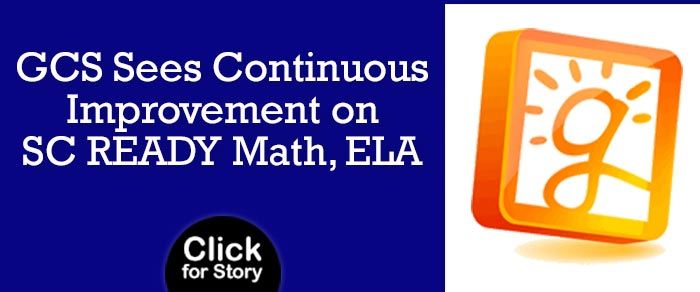 GCS Sees Continuous Improvement on SC READY Math, ELA