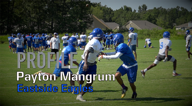 Profile: Payton Mangrum, Eastside Eagles